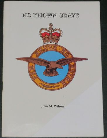 No Known Grave, by John M. Wilson